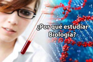 Por qué estudiar Biología.
