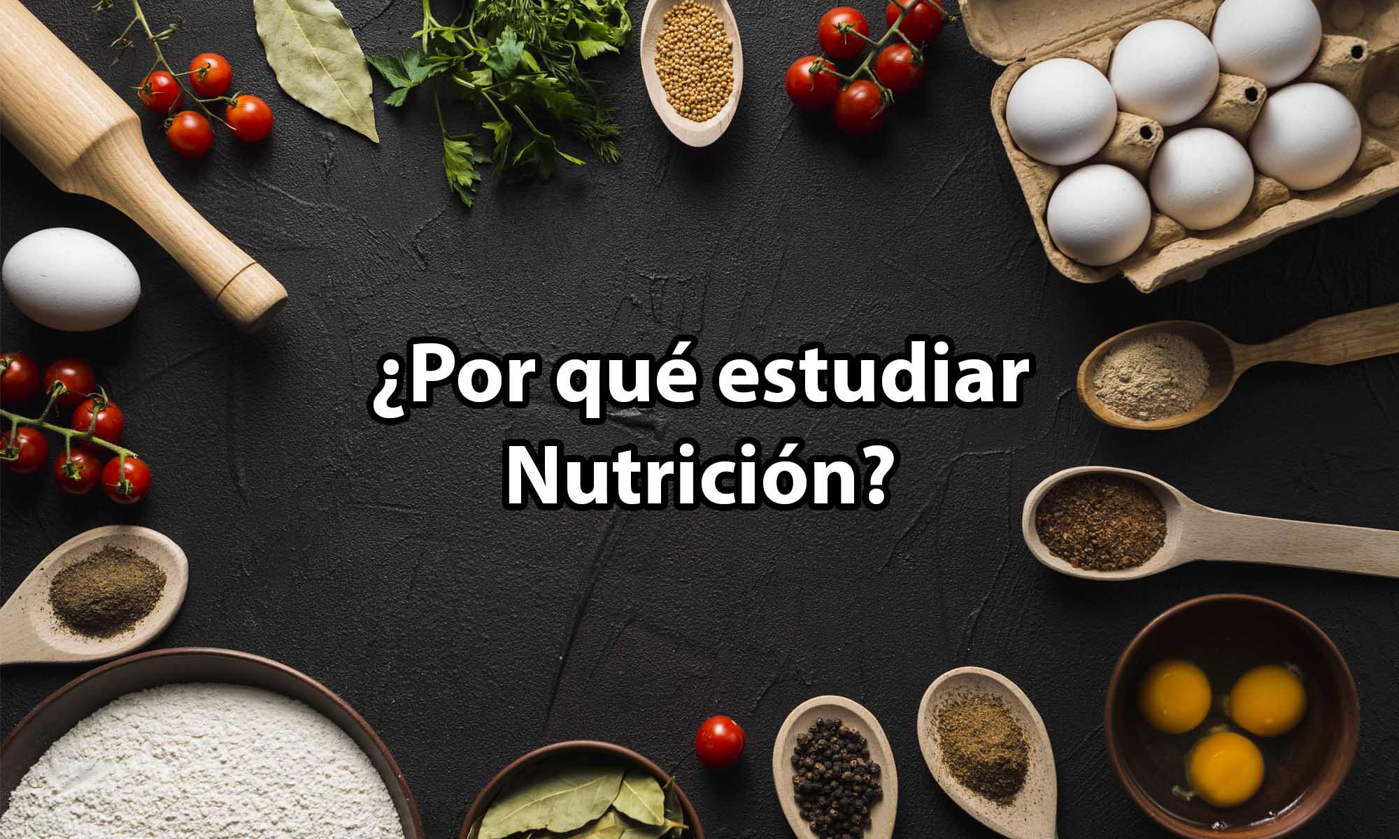 Por qué estudiar nutrición y dietética.